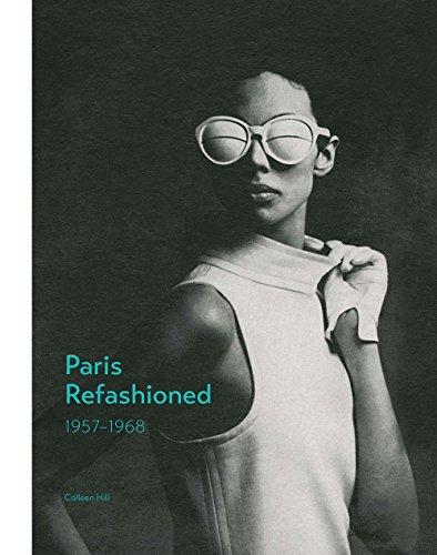 Kostüm Sechziger Jahre Mode - Paris Refashioned: 1957--1968