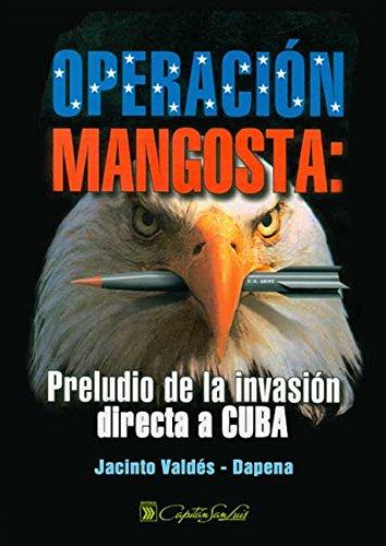 Operación Mangosta. Preludio de la invasión directa a Cuba