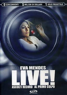 Live! - Ascolti Record Al Primo Colpo by Eva Mendes
