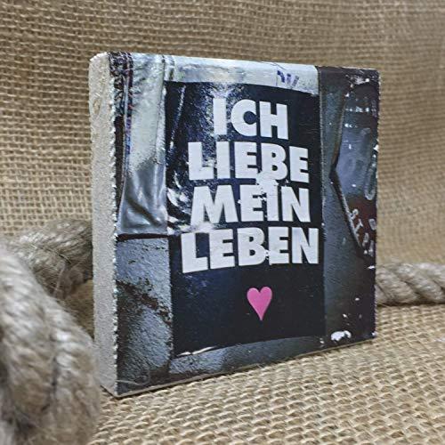 elbPLANKE - Ich liebe mein Leben   10x10 cm   Holzbilder von Fotoart-Hamburg   100% Handmade aus Holz (Kiefer/Fichte) - Kiefer Leben