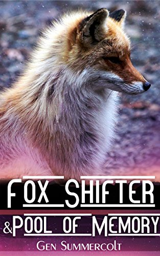 Gen-pool (Fox Shifter and Pool of Memory (Kobolds of Tamlen Book 4) (English Edition))