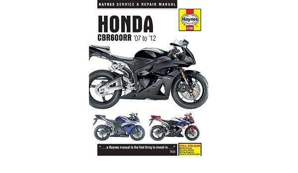 Honda CBR 600 CBR600RR Repair Manual Haynes Service Manual Workshop Manual 2007-2012