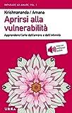 Aprirsi alla vulnerabilità: Apprendere l'arte dell'amore e dell'intimità (Urra)