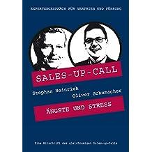 Ängste und Stress: Sales-up-Call mit Oliver Schumacher und Stephan Heinrich