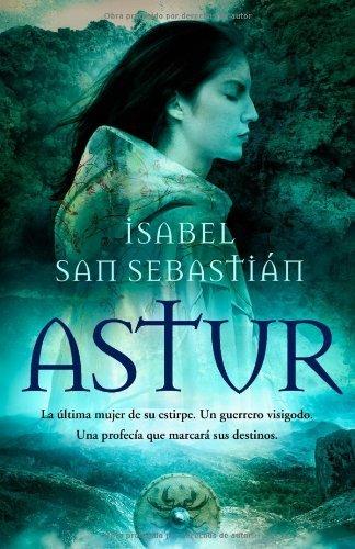 Astur (Novela Historica(la Esfera))