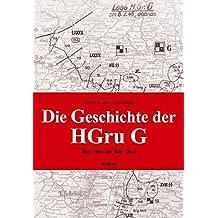 Die Geschichte der HGru G: Mai 1944 bis Mai 1945