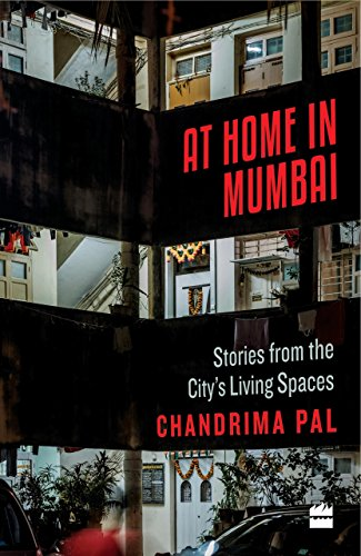 At Home in Mumbai: Stories from the City's Living Spaces (English Edition) -