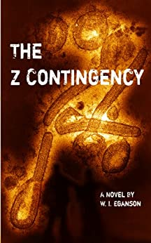 The Z Contingency (English Edition) di [Eganson, W.I.]
