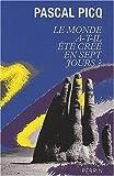 Le monde a-t-il été créé en sept jours ? de Picq. Pascal (2009) Broché