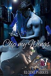 Clip my Wings