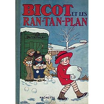 Bicot et les Ran-Tan-Plan (Les Aventures de Bicot)