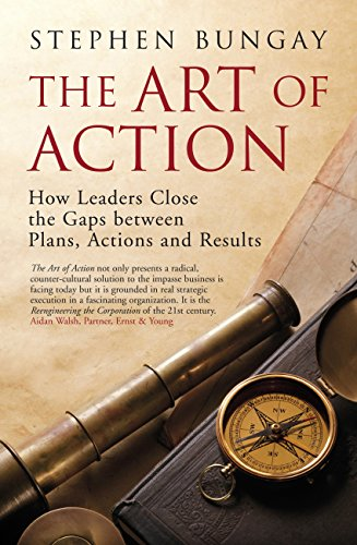 The Art of Action: How Leaders Close the Gaps between Plans, Actions and Results (English Edition) - Command-system