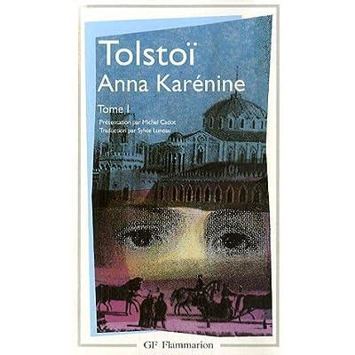Anna Karénine, tome 1