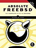 Absolute FreeBSD, 3rd Edition