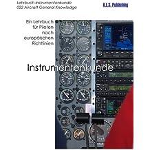 Instrumentenkunde (SW-Version): 022 Aircraft General Knowledge (Instrumentation) - ein Lehrbuch für Piloten nach europäischen Richtlinien