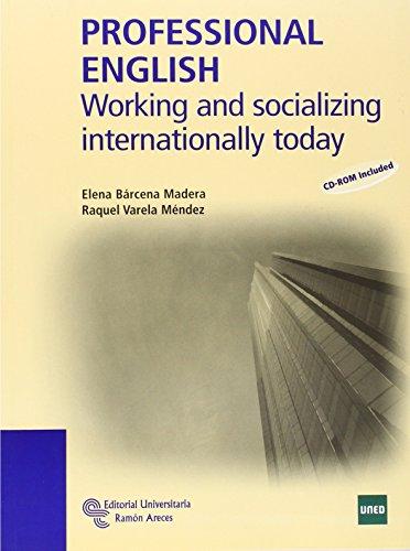 Professional english: Working and socializing internationally