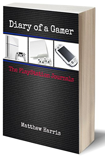Diary of a Gamer: The PlayStation Journals (English Edition) (Ps4 Home Playstation)