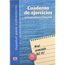 Cuaderno de ejercicios. Nivel avanzado (Cuarderno de Ejercicios)