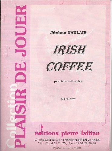 Irish coffee : Pour clarinette si bémol...