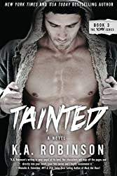 Tainted: Torn Series #3 (The Torn Series) (Volume 3) by K.A. Robinson (2014-01-06)