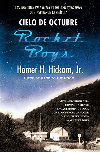 Cielo de Octubre (Rocket Boys) por Homer Hickam