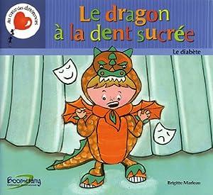 vignette de 'Le dragon à la dent sucrée (Brigitte Marleau)'