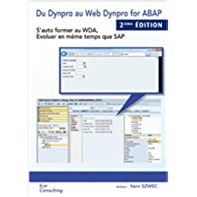 Du Dynpro au WEB DYNPRO en ABAP (French Edition)