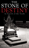 The Stone of Destiny: In Search of the Truth