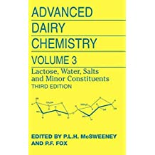 [Advanced Dairy Chemistry: Lactose, Water, Salts and Minor Constituents Volume 3] (By: Dr. Paul L. H. Mcsweeney) [published: September, 2012]