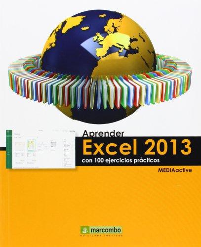 Aprender Excel 2013 Con 100 Ejercicios Prácticos