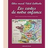 Les cartes de notre enfance - Atlas mural Vidal-Lablache