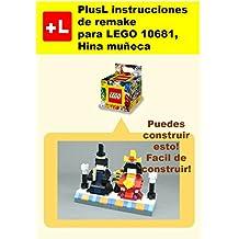 PlusL instrucciones de remake para LEGO 10681,Hina muñeca: Usted puede construir Hina muñeca de sus propios ladrillos