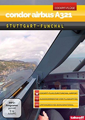 Condor Airbus A321 Stuttgart-Funchal - Cockpit-Flug [Edizione: Germania]