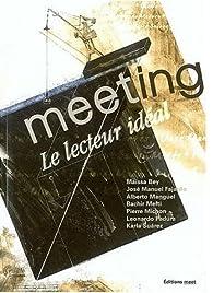 Meeting, N° 1 : Le lecteur idéal par Maïssa Bey