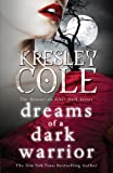 Dreams of a Dark Warrior (The Immortals After Dark Series Book 11)