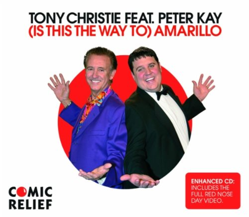Tony Christie Featuring Peter Kay  - Is This the Way to Amarillo