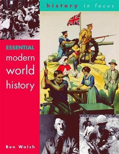 Essential Modern World History Students' Book (History In Focus) by Ben Walsh (2002-09-25)