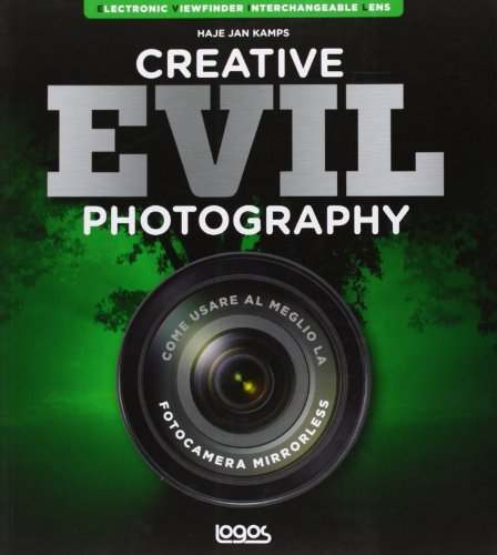 Creative evil photography. Ediz. italiana