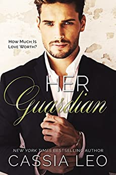 Her Guardian: A Stand-Alone Romance by [Leo, Cassia]