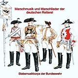 Marschmusik Und Marschlieder Der Deutschen Reiterei