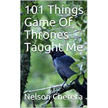 101 Things Game Of Thrones Taught Me