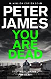 Front cover for the book You Are Dead by Peter James