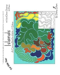 Islands, A Coloring Book for Adults, 2nd Edition, 30 Hand-Drawn Drawings, 30 Poems