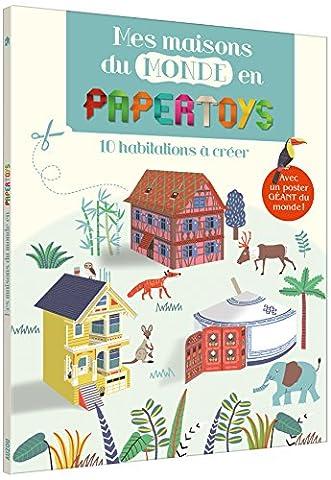 La Maison Et Le Monde - Papertoys - Les maisons du