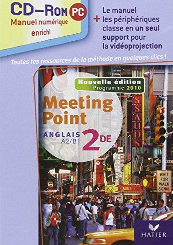 Meeting point 2de ed. 2010 - CD-ROM classe (manuel numerique enrichi, version utilisateurs methode)