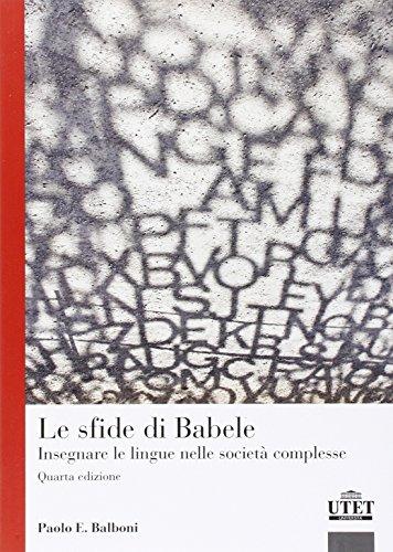 Le sfide di Babele. Insegnare le lingue nelle societ complesse