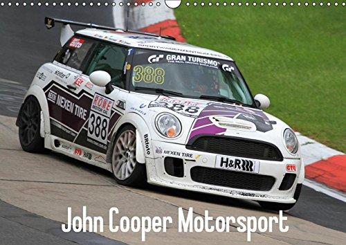John Cooper Motorsport (Wandkalender 2019 DIN A3 quer): MINI Motorsport mit Fotos von MINI Cooper Rennfahrzeugen (Monatskalender, 14 Seiten ) (CALVENDO Sport)