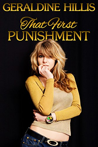 That First Punishment: and other spanking stories (English Edition)