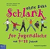 Schlank ohne Diät für Kinder von 5-8 Jahren und 9-14 Jahren. 2Bde: 2 Bände