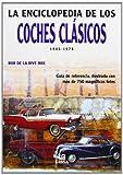La Enciclopedia de los Coches Clásicos 1945-1975: Guía de Referencia, Ilustrada con más de 750 Magníficas Fotos (Pequeñas Enciclopedias)